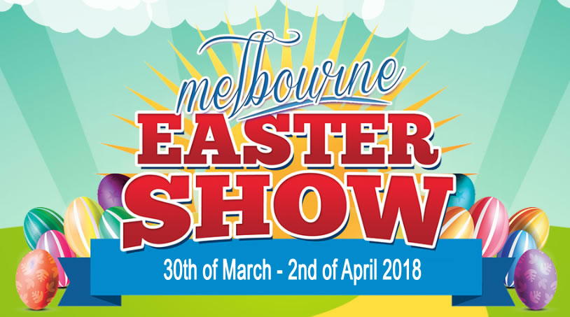 Melbourne Easter Show 2018